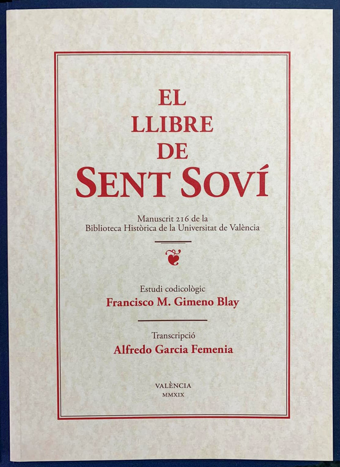 Portada Sent Sovi El 'Sent Soví' renaix a València